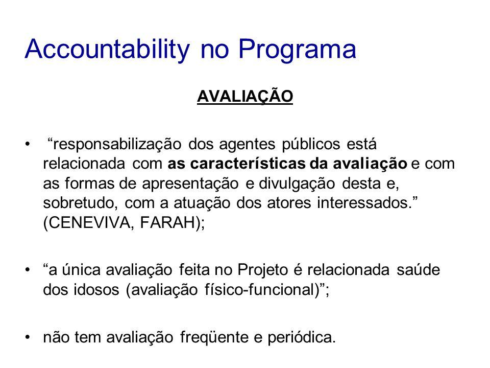 AVALIAÇÃO responsabilização dos agentes públicos está relacionada com as características da avaliação e com as formas de apresentação e divulgação des