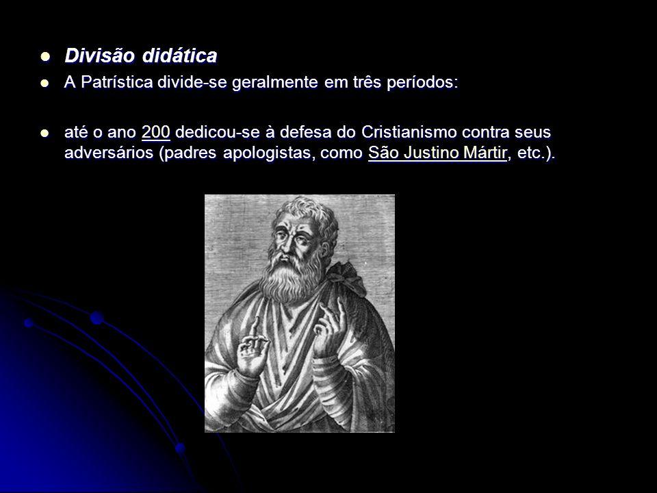 Divisão didática Divisão didática A Patrística divide-se geralmente em três períodos: A Patrística divide-se geralmente em três períodos: até o ano 20