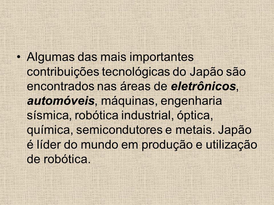 Algumas das mais importantes contribuições tecnológicas do Japão são encontrados nas áreas de eletrônicos, automóveis, máquinas, engenharia sísmica, r