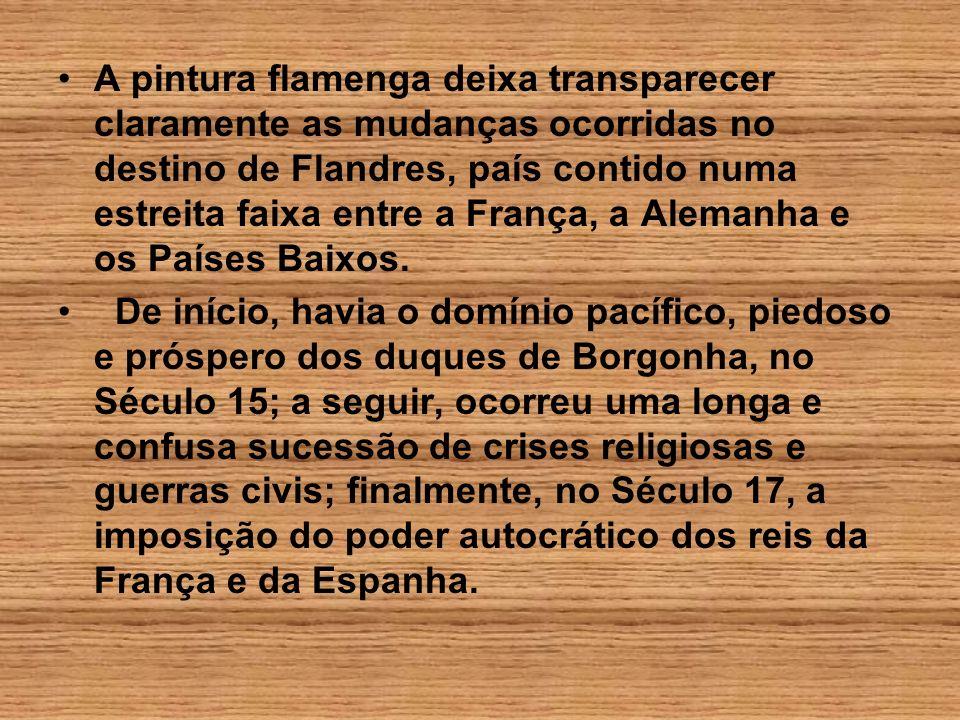 Barroco Flamengo ÊnfaseCaracterísticas da pintura Significado sócio- cultural Principais característi cas -Obras sacras -Sensualidade-Ostentação da nobreza -Pintura Rubens