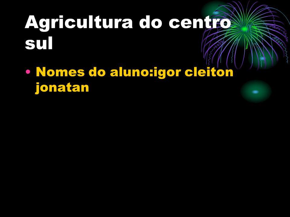 milho milho – é o principal produto de nossa agricultura, de amplo consumo interno, não só pelas pessoas mas também utilizado como ração animal.