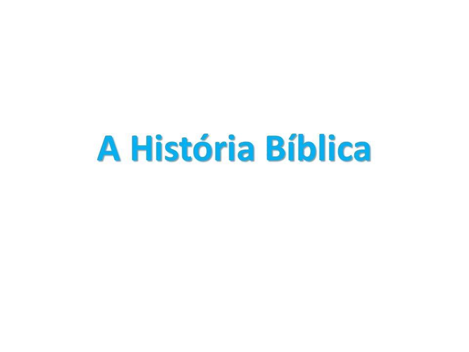 A História Bíblica