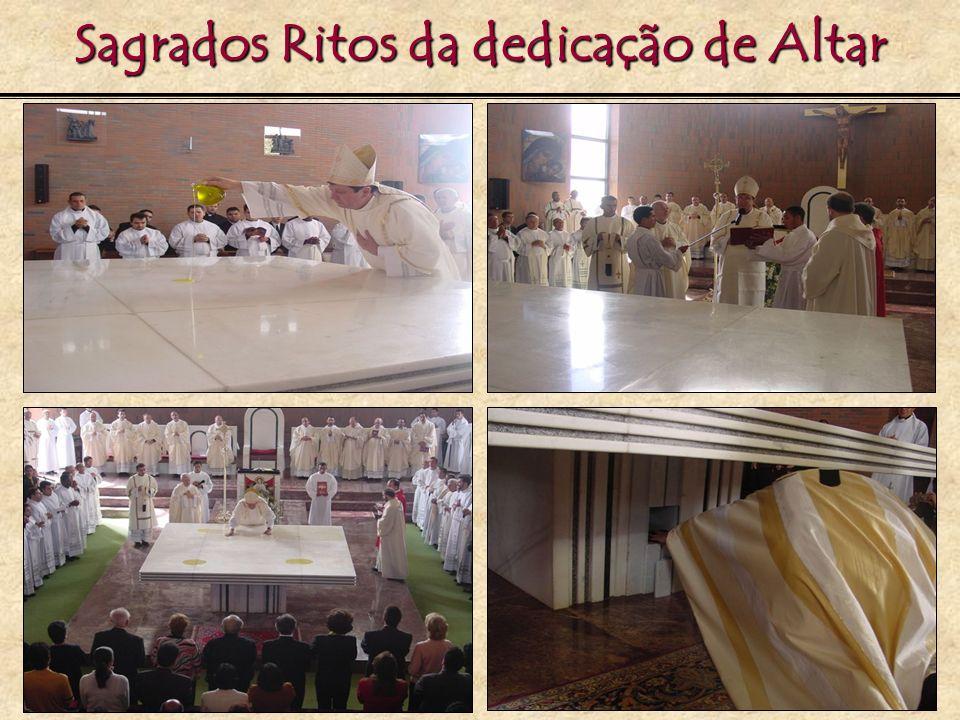 Sagrados Ritos da dedicação de Altar