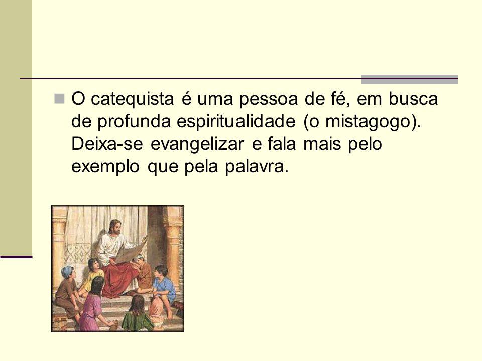 O Catequista da Iniciação Cristã A priori é importante afirmar que no processo de iniciação Cristã não há destinatários, mas interlocutores.