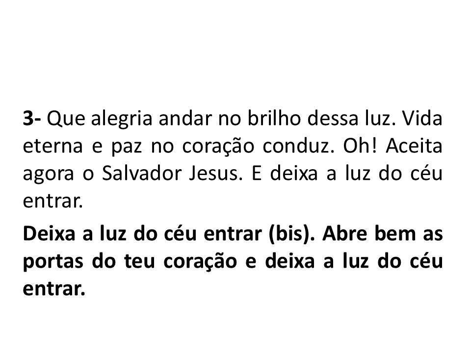 Oh.Vinde, adoremos. Oh. Vinde, adoremos. Oh. Vinde, adoremos o Salvador.