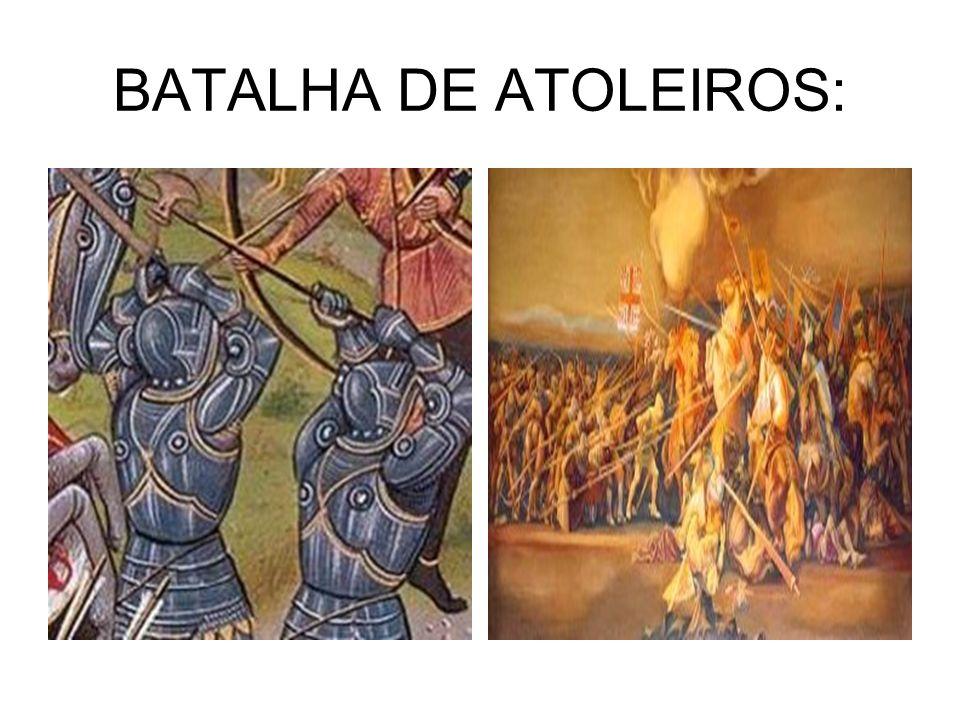 BATALHA DE ATOLEIROS: