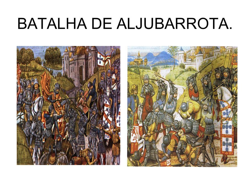 BATALHA DE ALJUBARROTA.