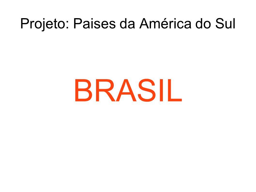 Projeto: Paises da América do Sul BRASIL