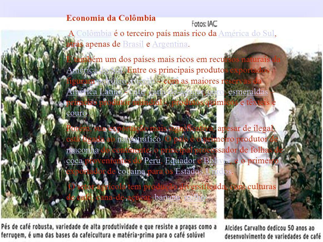 Economia da Colômbia A Colômbia é o terceiro país mais rico da América do Sul, atrás apenas de Brasil e Argentina.ColômbiaAmérica do SulBrasilArgentin