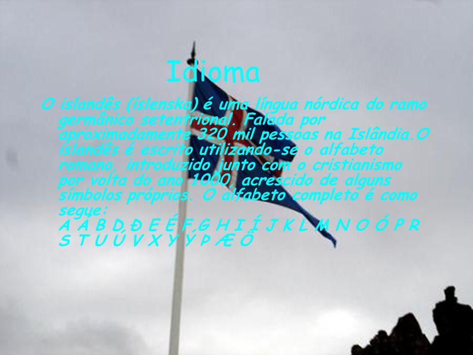 Idioma O islandês (íslenska) é uma língua nórdica do ramo germânico setentrional. Falada por aproximadamente 320 mil pessoas na Islândia.O islandês é