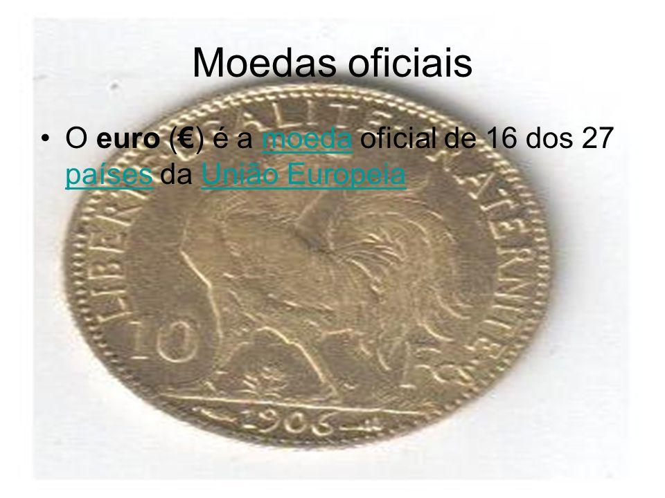 Moedas oficiais O euro () é a moeda oficial de 16 dos 27 países da União Europeiamoeda paísesUnião Europeia