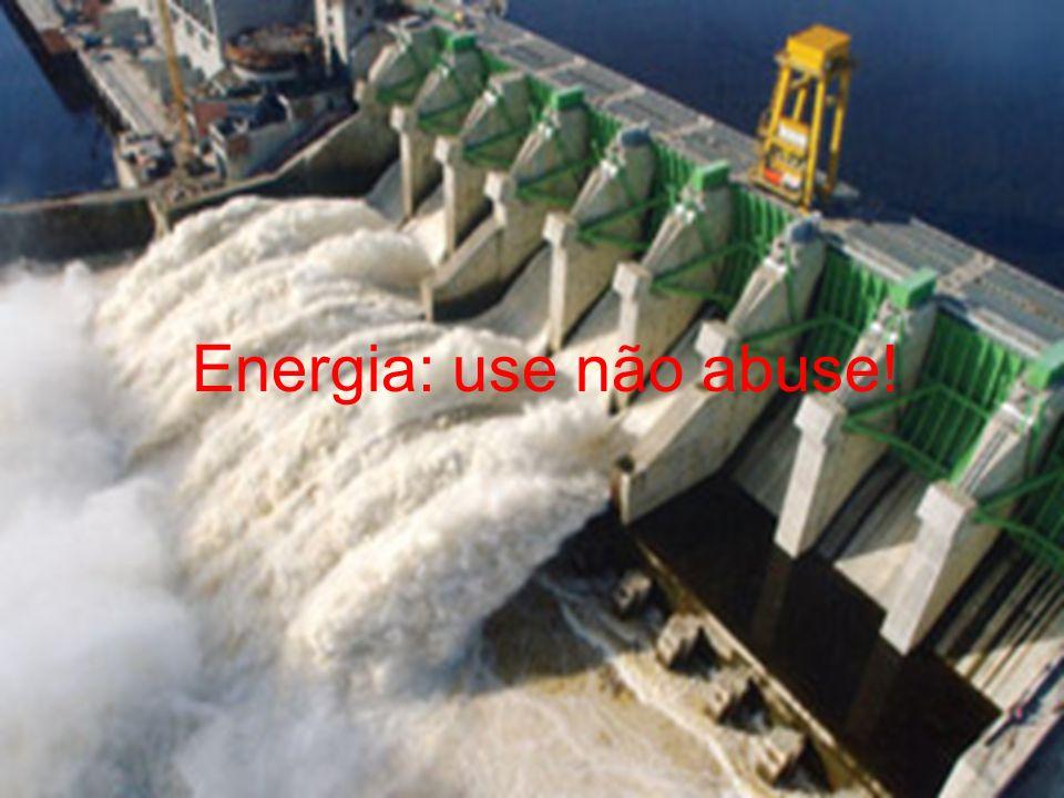 Energia: use não abuse!