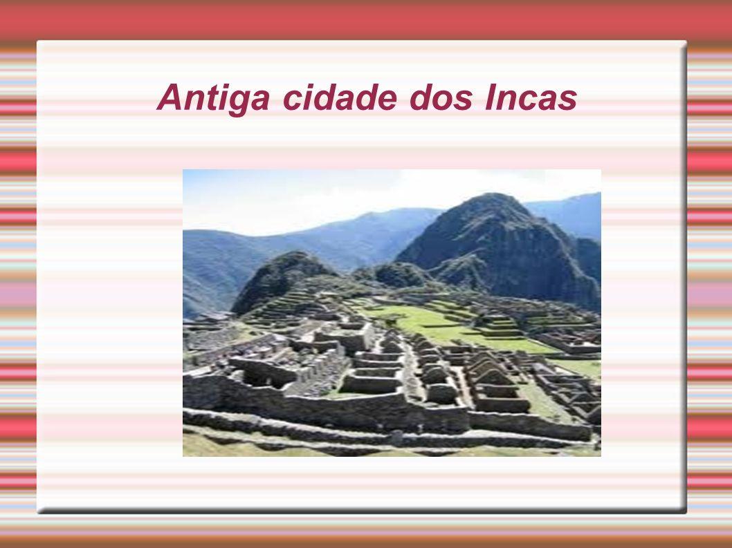 Antiga cidade dos Incas