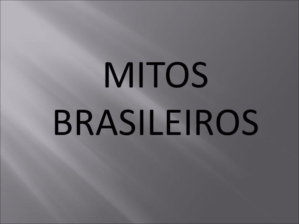 MITOS BRASILEIROS