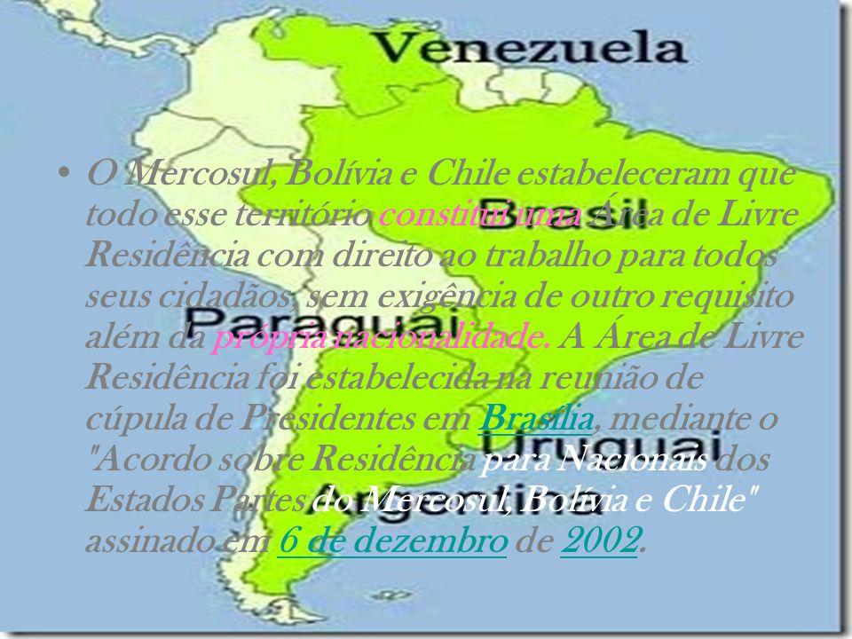 O Mercosul, Bolívia e Chile estabeleceram que todo esse território constitui uma Área de Livre Residência com direito ao trabalho para todos seus cida