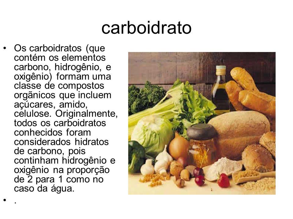 carboidrato Os carboidratos (que contém os elementos carbono, hidrogênio, e oxigênio) formam uma classe de compostos orgãnicos que incluem açúcares, a