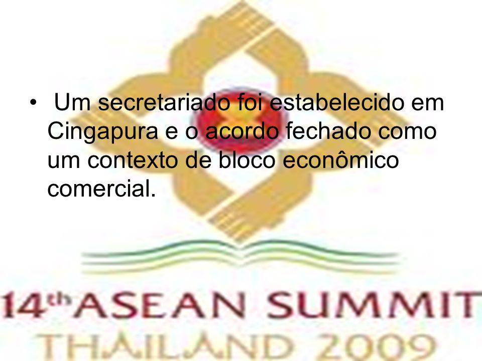 Um secretariado foi estabelecido em Cingapura e o acordo fechado como um contexto de bloco econômico comercial.