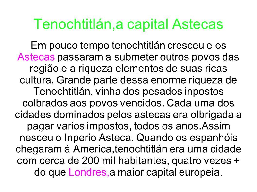 Tenochtitlán a capital astecas