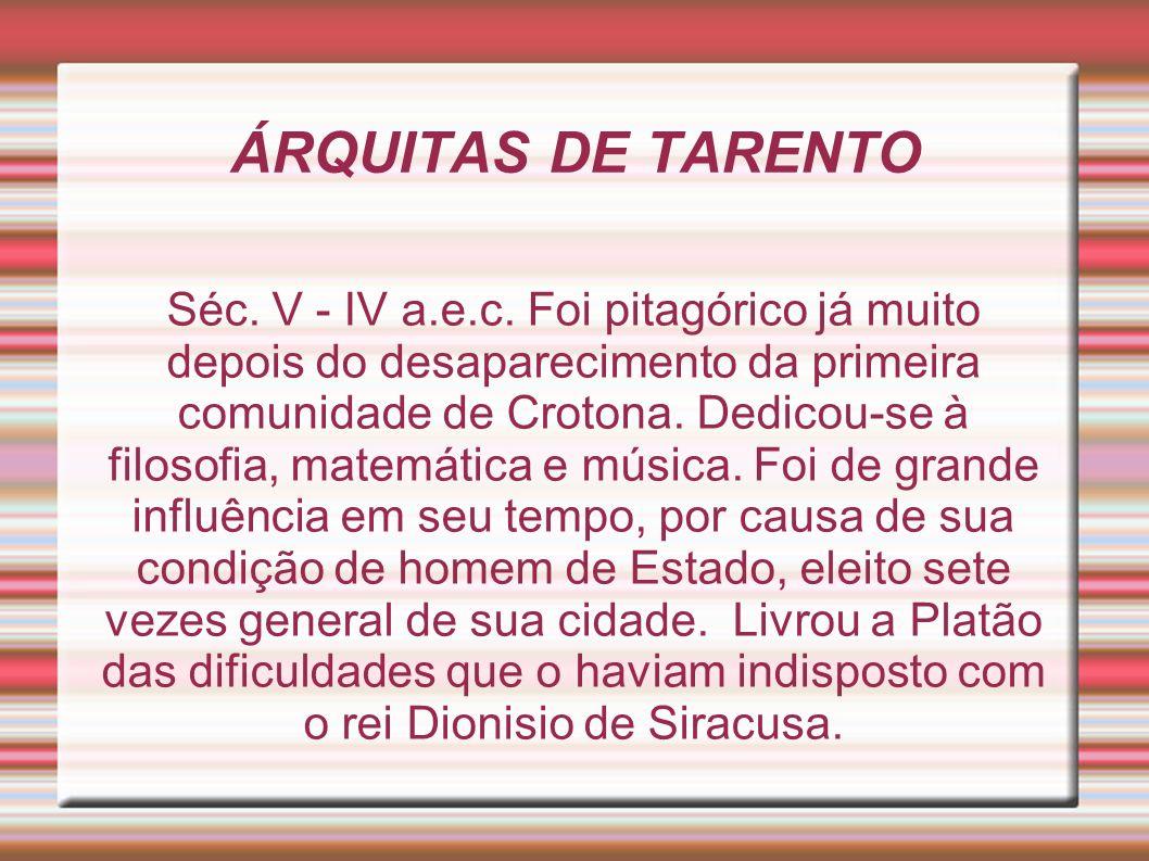 ÁRQUITAS DE TARENTO Séc.V - IV a.e.c.