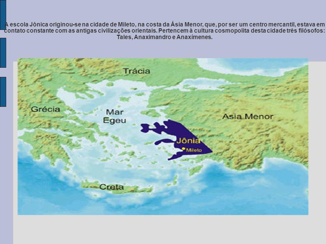 A escola Jônica originou-se na cidade de Mileto, na costa da Ásia Menor, que, por ser um centro mercantil, estava em contato constante com as antigas