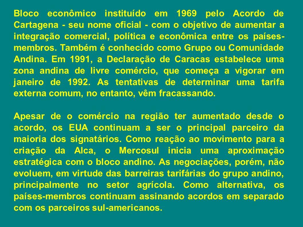 Bloco econômico instituído em 1969 pelo Acordo de Cartagena - seu nome oficial - com o objetivo de aumentar a integração comercial, política e econômi