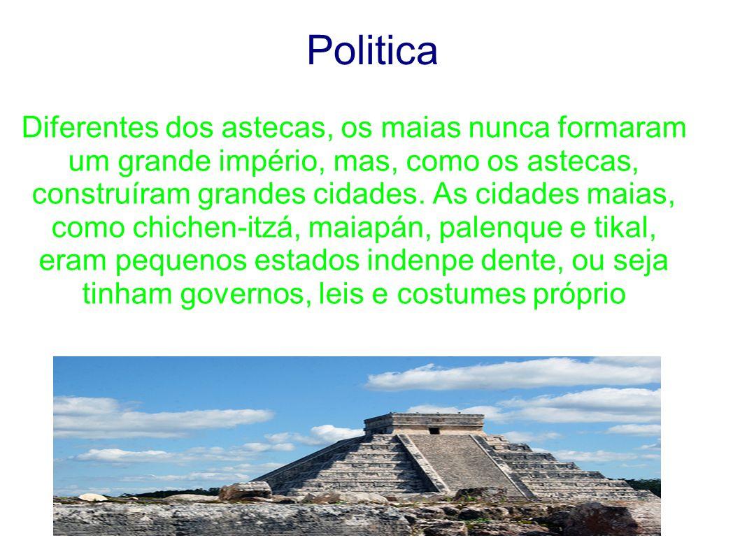 Politica Diferentes dos astecas, os maias nunca formaram um grande império, mas, como os astecas, construíram grandes cidades. As cidades maias, como