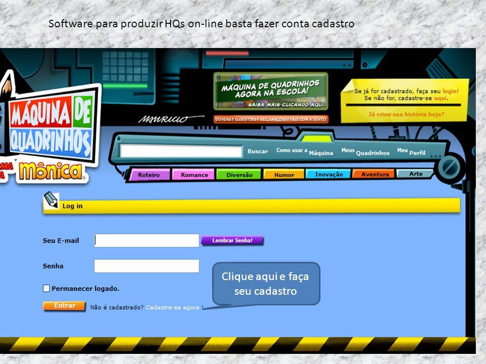 Software para produzir HQs on-line basta fazer conta cadastro Clique aqui e faça seu cadastro