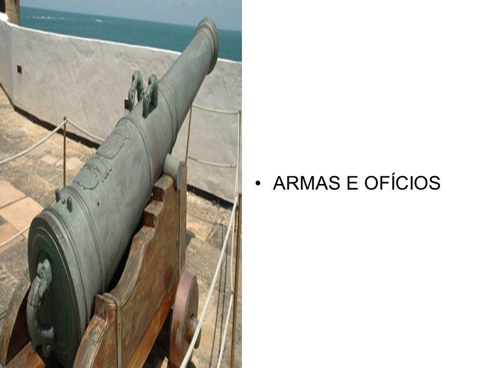 ARMAS E OFÍCIOS