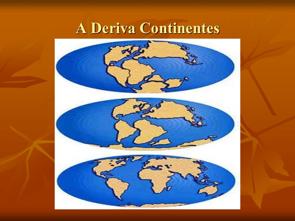 A Deriva Continentes