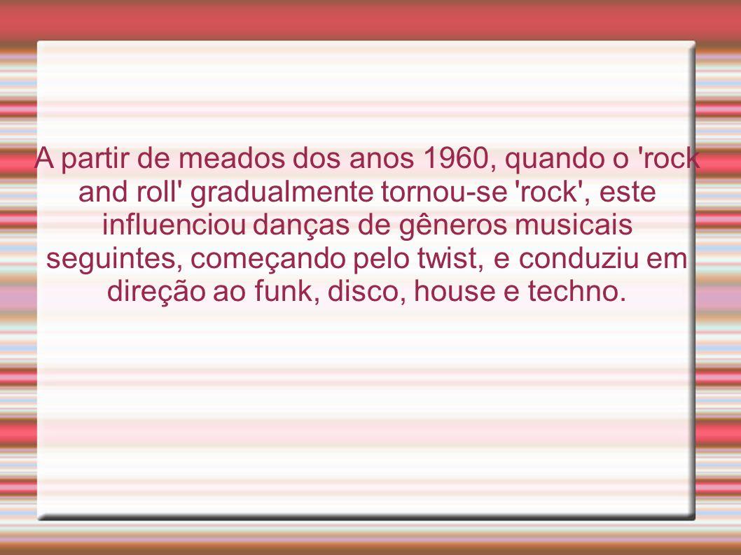 A partir de meados dos anos 1960, quando o rock and roll gradualmente tornou-se rock , este influenciou danças de gêneros musicais seguintes, começando pelo twist, e conduziu em direção ao funk, disco, house e techno.