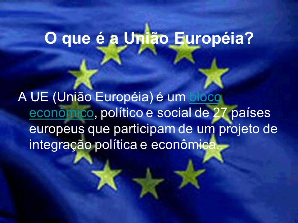A UE (União Européia) é um bloco econômico, político e social de 27 países europeus que participam de um projeto de integração política e econômica..b