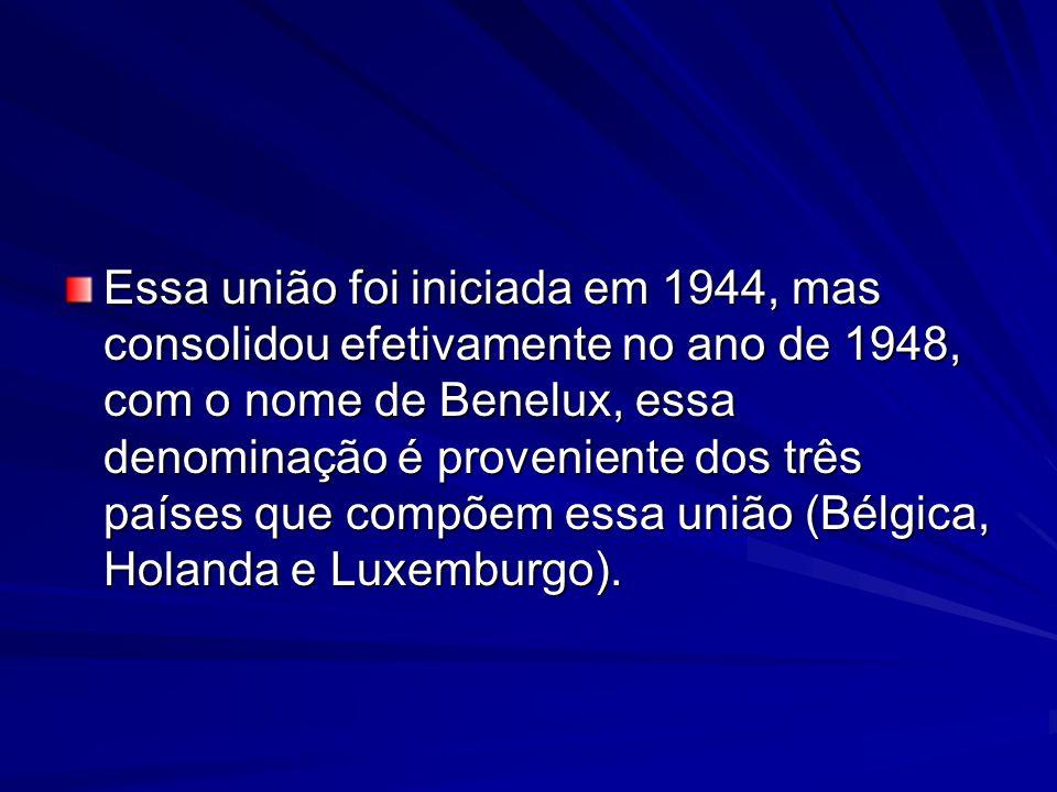 Essa união foi iniciada em 1944, mas consolidou efetivamente no ano de 1948, com o nome de Benelux, essa denominação é proveniente dos três países que