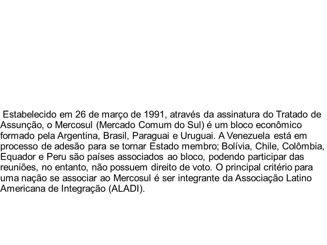 Estabelecido em 26 de março de 1991, através da assinatura do Tratado de Assunção, o Mercosul (Mercado Comum do Sul) é um bloco econômico formado pela