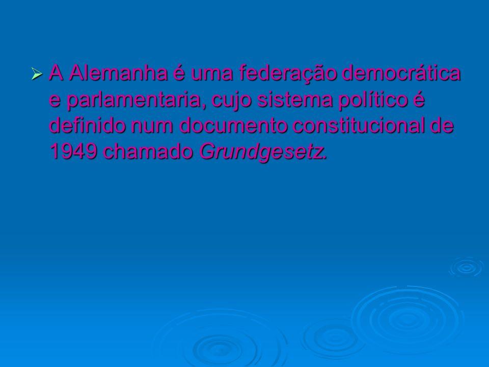 A Alemanha é uma federação democrática e parlamentaria, cujo sistema político é definido num documento constitucional de 1949 chamado Grundgesetz. A A