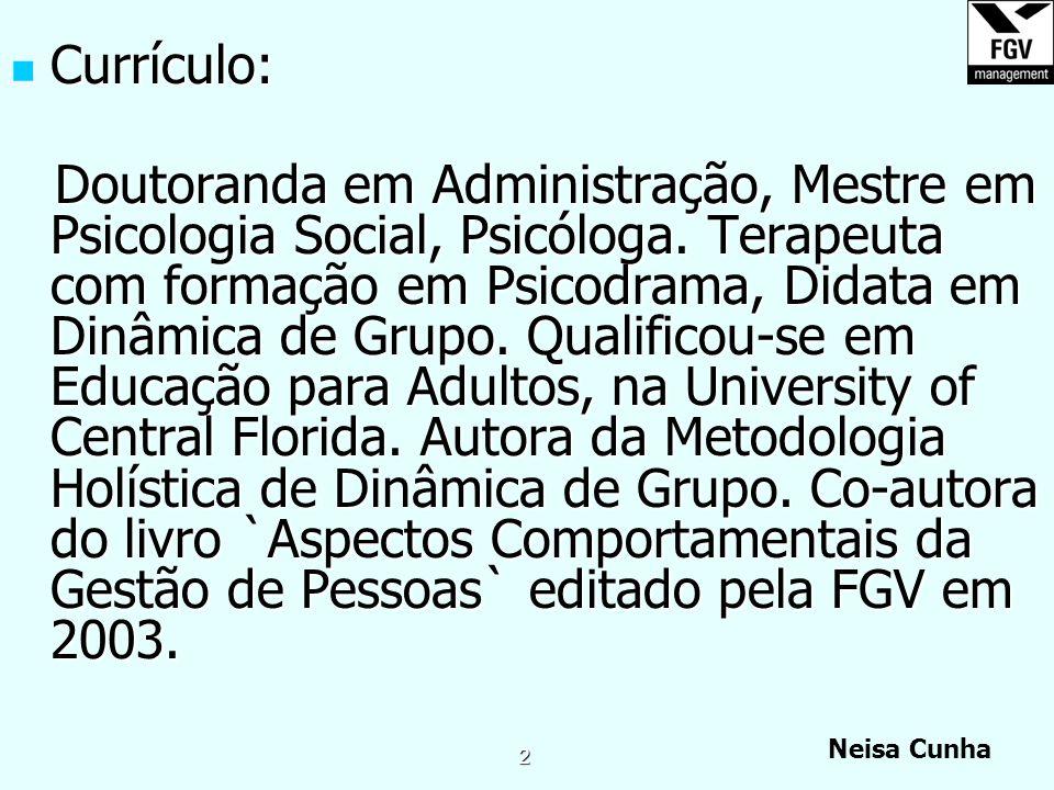 Neisa Cunha 1 Liderança e Trabalho em Equipes