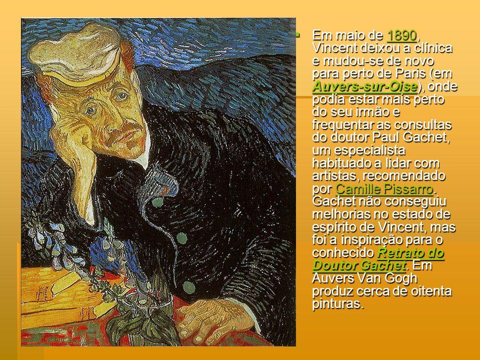 Em maio de 1890, Vincent deixou a clínica e mudou-se de novo para perto de Paris (em Auvers-sur-Oise), onde podia estar mais perto do seu irmão e freq