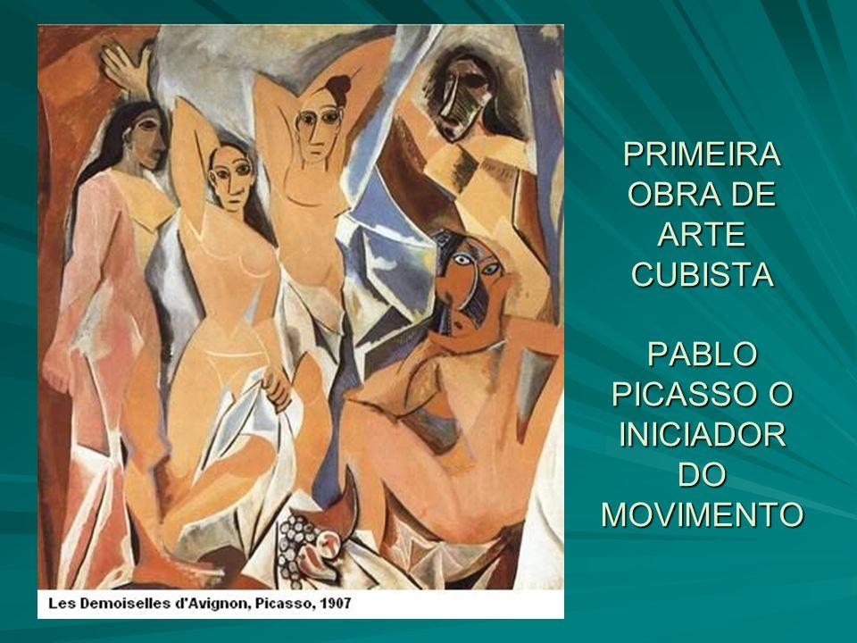 PRIMEIRA OBRA DE ARTE CUBISTA PABLO PICASSO O INICIADOR DO MOVIMENTO