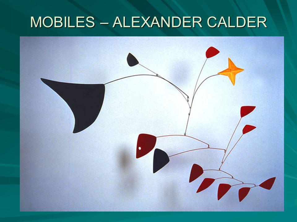 MOBILES – ALEXANDER CALDER