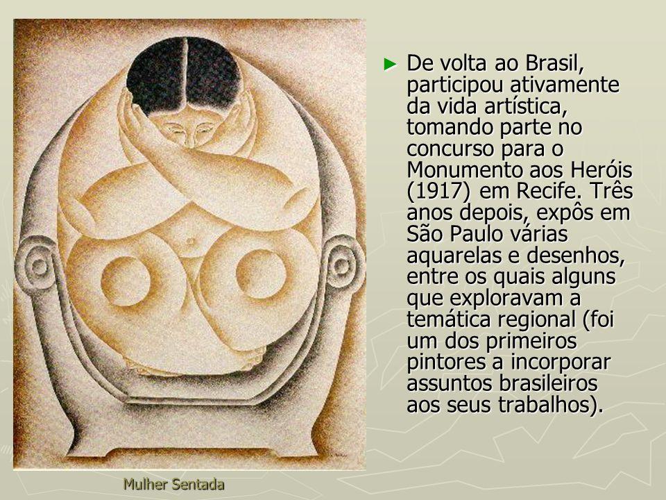 Mulher Sentada De volta ao Brasil, participou ativamente da vida artística, tomando parte no concurso para o Monumento aos Heróis (1917) em Recife. Tr