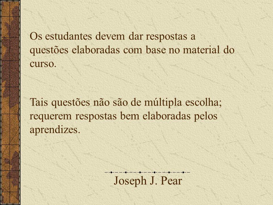 Joseph J.Pear Não há respostas absolutamente erradas.