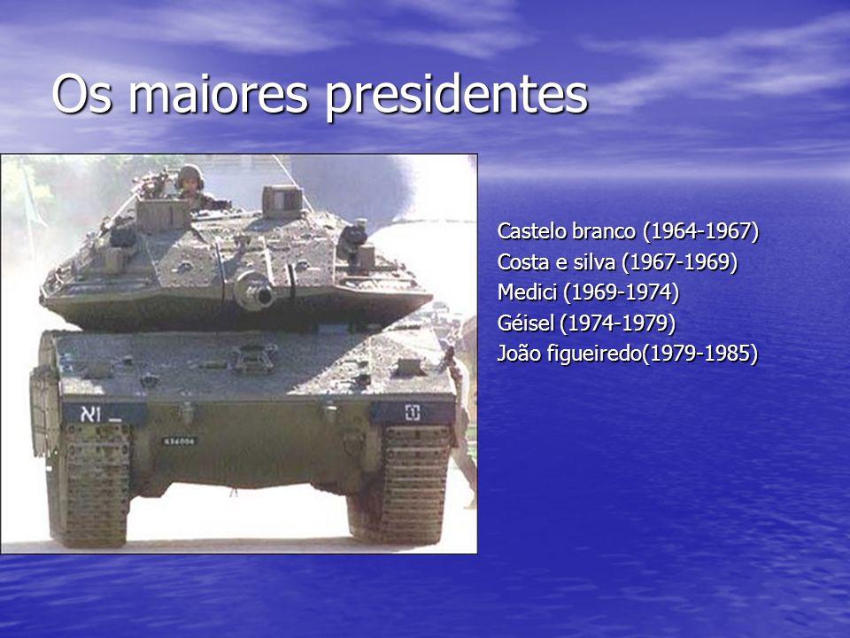 Os maiores presidentes Castelo branco (1964-1967) Castelo branco (1964-1967) Costa e silva (1967-1969) Costa e silva (1967-1969) Medici (1969-1974) Me