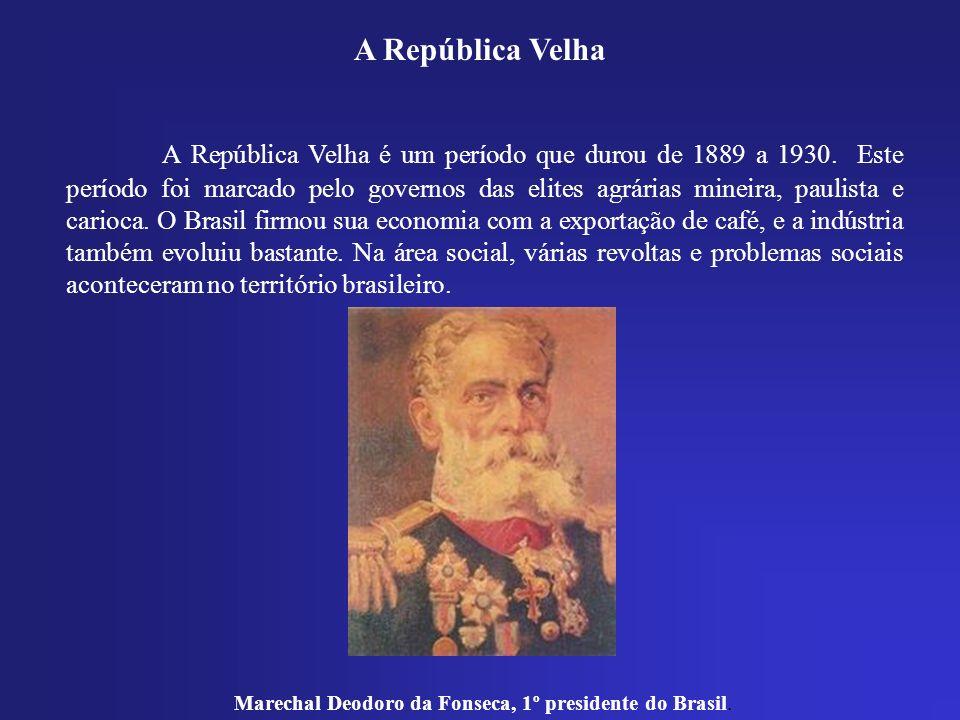 A República Velha A República Velha é um período que durou de 1889 a 1930. Este período foi marcado pelo governos das elites agrárias mineira, paulist