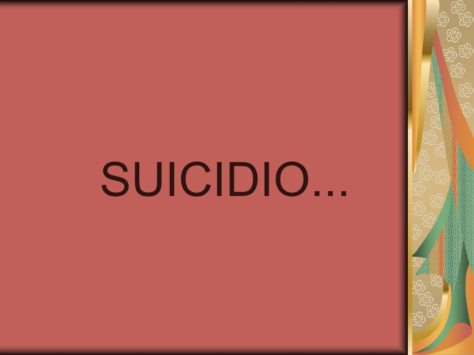 SUICIDIO...