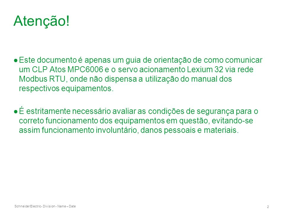 Schneider Electric 13 - Division - Name – Date Programa exemplo