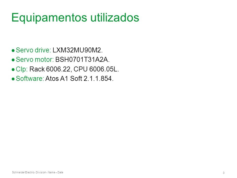 Schneider Electric 14 - Division - Name – Date Programa exemplo