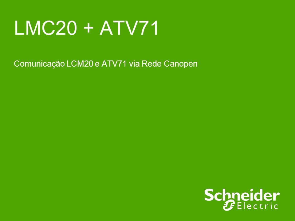 LMC20 + ATV71 Comunicação LCM20 e ATV71 via Rede Canopen