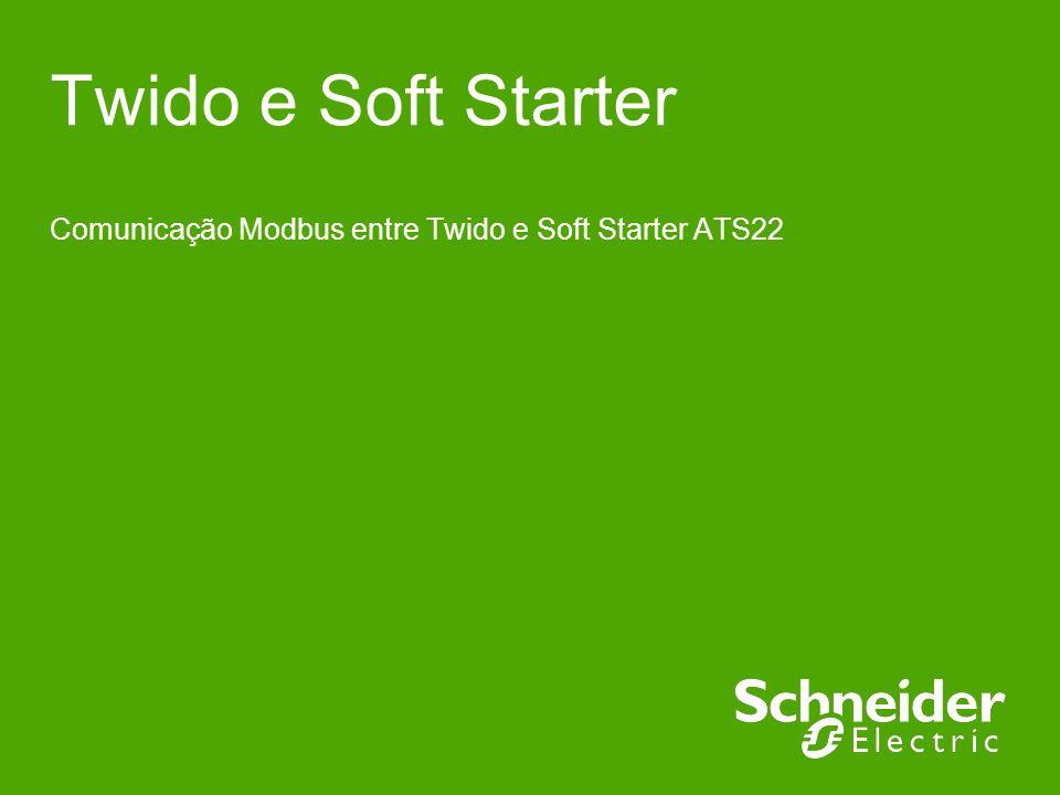 Twido e Soft Starter Comunicação Modbus entre Twido e Soft Starter ATS22