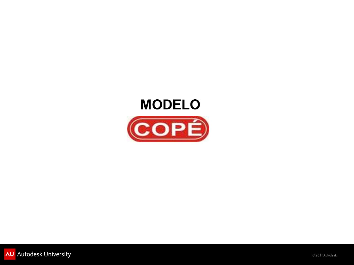 © 2011 Autodesk MODELO