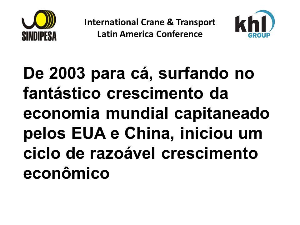 International Crane & Transport Latin America Conference FÁBRICA DE FERTILIZANTES DA PETROBRAS De 2003 para cá, surfando no fantástico crescimento da
