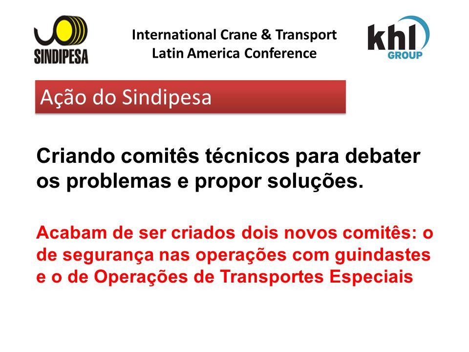 International Crane & Transport Latin America Conference FÁBRICA DE FERTILIZANTES DA PETROBRAS Criando comitês técnicos para debater os problemas e pr